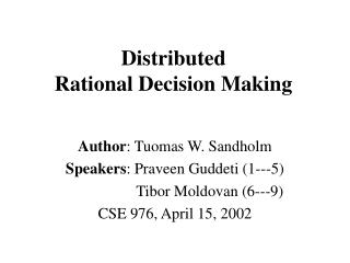 Distributed  Rational Decision Making