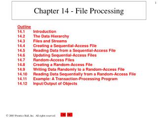 Chapter 14 - File Processing