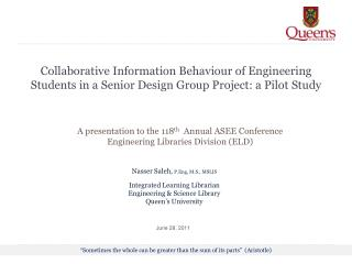 Collaborative Information Behaviour of Engineering Students in a Senior Design Group Project: a Pilot Study