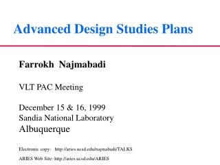 Advanced Design Studies Plans