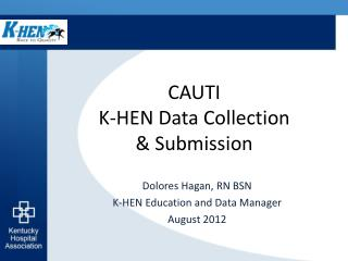 CAUTI K-HEN Data Collection   Submission