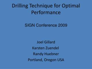 Drilling Technique for Optimal Performance
