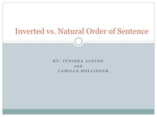 Inverted vs. Natural Order of Sentence