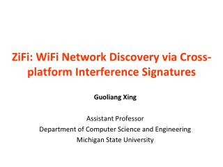 ZiFi: WiFi Network Discovery via Cross-platform Interference Signatures