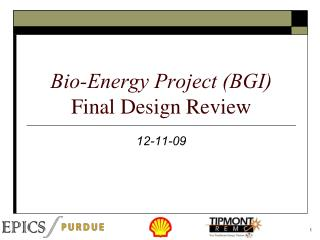 Bio-Energy Project BGI Final Design Review