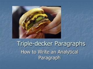 Triple-decker Paragraphs