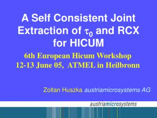 A Self Consistent Joint Extraction of t0 and RCX for HICUM