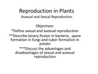 Reproduction in Plants Asexual and Sexual Reproduction