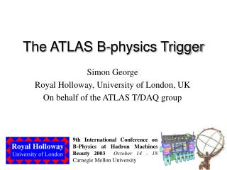 The ATLAS B-physics Trigger