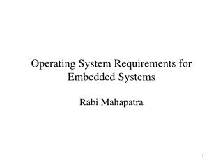 Operating System Requirements for Embedded Systems