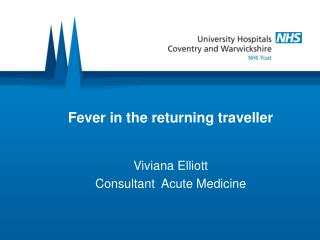 Fever in the returning traveller