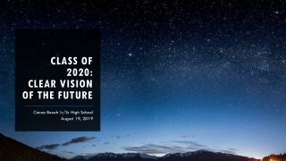 Class of 2020: Clear vision of the future