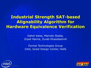 Industrial Strength SAT-based  Alignability Algorithm for  Hardware Equivalence Verification