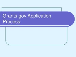 Grants.gov Application Process