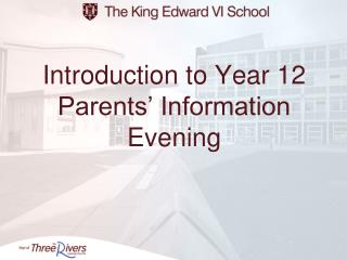 Introduction to Year 12 Parents  Information Evening