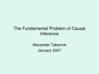 The Fundamental Problem of Causal Inference