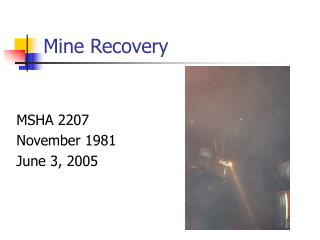 Mine Recovery