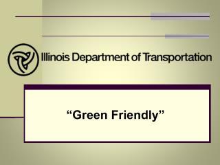 """Green Friendly"""