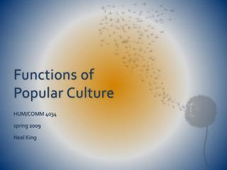 Functions of Popular Culture