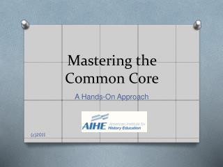 Mastering the Common Core