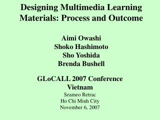 GLoCALL 2007 Conference Vietnam Seameo Retrac Ho Chi Minh City November 6, 2007