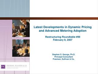 Latest Developments in Dynamic Pricing and Advanced Metering Adoption  Restructuring Roundtable 99 February 9, 2007