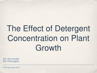 The Effect of Detergent Concentration on Plant Growth
