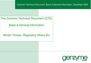 Common Technical Document, Basic & General Information, December 2005