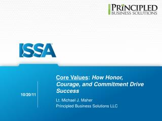 Core Values :  How Honor, Courage, and Commitment Drive Success