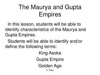 The Maurya and Gupta Empires