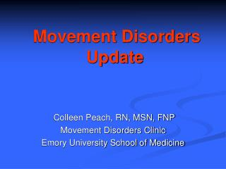 Movement Disorders Update