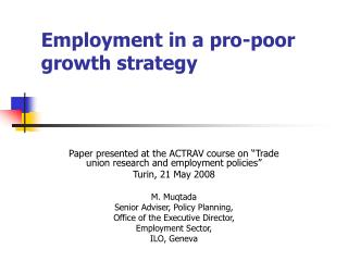 Employment in a pro-poor growth strategy
