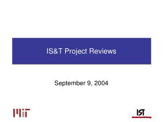 IS&T Project Reviews