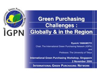 Green Purchasing Challenges : Globally & in the Region