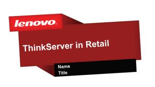ThinkServer in Retail