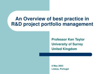 An Overview of best practice in R&D project portfolio management