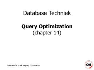 Database Techniek Query Optimization (chapter 14)