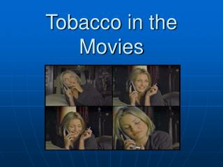 Tobacco in the Movies