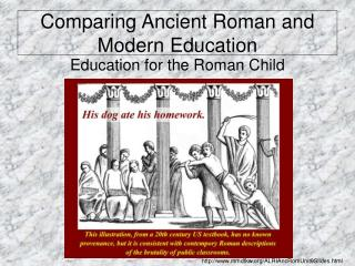 Comparing Ancient Roman and Modern Education