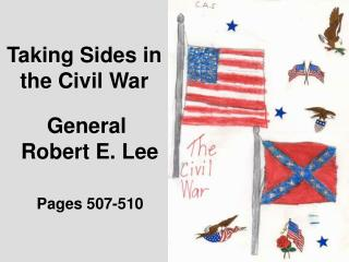 Taking Sides in the Civil War