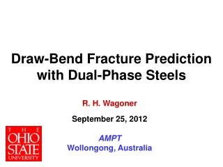 Draw-Bend Fracture Prediction with Dual-Phase Steels