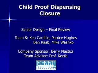 Child Proof Dispensing Closure