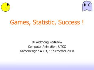 Games, Statistic, Success !