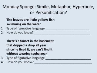 Monday Sponge: Simile, Metaphor, Hyperbole, or Personification?