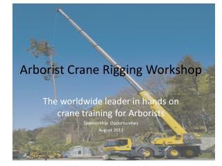 Arborist Crane Rigging Workshop