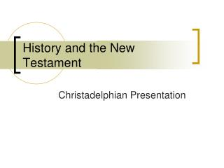 History and the New Testament