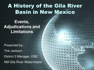 A History of the Gila River Basin in New Mexico