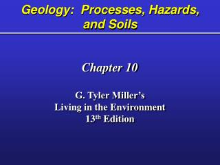 Geology:  Processes, Hazards, and Soils