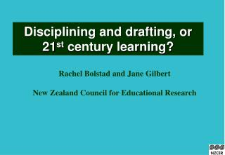 Disciplining and drafting, or 21st century learning