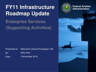 FY11 Infrastructure Roadmap Update